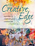 The Creative Edge: Exercises to Celebrate Your Creative Self