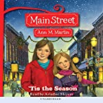 'Tis the Season: Main Street, Book 3 | Ann M. Martin