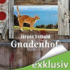Gnadenhof (Allgäu-Krimi 2) Hörbuch von Jürgen Seibold Gesprochen von: Hans Jürgen Stockerl