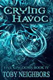 img - for Crying Havoc - Five Kingdoms 4 (The Five Kingdoms) book / textbook / text book