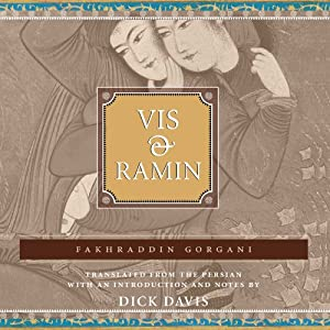 Vis and Ramin | [Fakhraddin Gorgani, Dick Davis (translator)]
