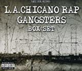 La Chicano Rap Gangsters - Chicano Rap Gangsters