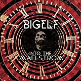 Into the Maelstrom by Bigelf (2014-04-01)