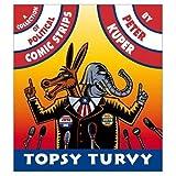 Topsy Turvy (189183018X) by Kuper, Peter