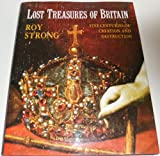 Lost Treasures of Britain (0670833835) by Strong, Roy
