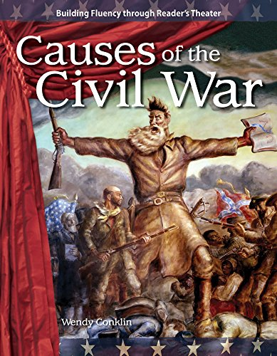 Causes of the Civil War (Expanding & Preserving the Union) (Building Fluency Through Reader's Theater: Expanding & Preserving the Union)