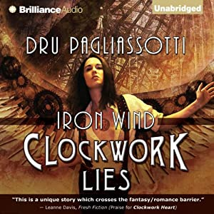 Clockwork Lies: Iron Wind Audiobook