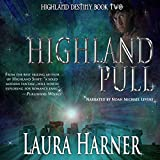 img - for Highland Pull: Highland Destiny, Book 2 book / textbook / text book