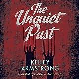 The Unquiet Past Unabridged Audiobook (Secrets)