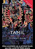 Colloquial Tamil: The Complete Course for Beginners (Colloquial Series) (0415187885) by Annamalai, E.