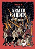 The Armed Garden and Other Stories (160699462X) by B., David