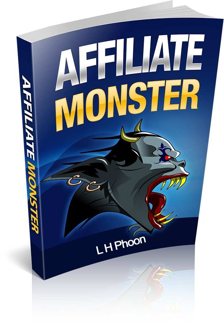 Amazon.com: Affiliate Monster: Affiliate Marketing Step by Step ...