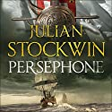 Persephone: Thomas Kydd, Book 18 Audiobook by Julian Stockwin Narrated by To Be Announced