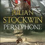 Persephone: Thomas Kydd, Book 18 | Julian Stockwin
