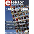 Elektor-DVD 1990-1999. DVD-ROM f�r Windows: Alle Elektor-Artikel der �90er-Jahre� auf DVD