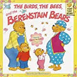 The Birds, The Bees, And The Berenstain Bears (Turtleback School & Library Binding Edition) (Berenstain Bears First Time Chapter Books (Prebound)) (0613212231) by Berenstain, Stan
