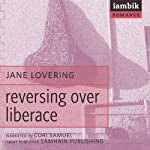 Reversing over Liberace | Jane Lovering