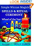 Simple Wiccan Magick Spells and Ritua...