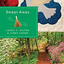 Swept Away Audiobook by Laura V. Hilton, Cindy Loven Narrated by Emily Caudwell