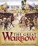 img - for The Great Warbow: From Hastings to the Mary Rose book / textbook / text book