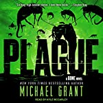 Plague: Gone Series, Book 4 | Michael Grant