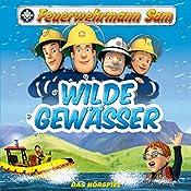 Wilde Gewässer (Feuerwehrmann Sam, Folgen 32-37) | Jakob Riedl, Stefan Eckel