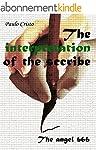 The Interpretation of The Scribe: The...