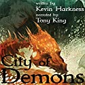 City of Demons Audiobook by Kevin Harkness Narrated by Tony King