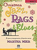 img - for Christmas Jazz, Rags & Blues, Bk 5 book / textbook / text book