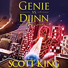 Genie vs. Djinn: Zimmah Chronicles, Volume 3 | Livre audio Auteur(s) : Scott King Narrateur(s) : Eric Michael Summerer