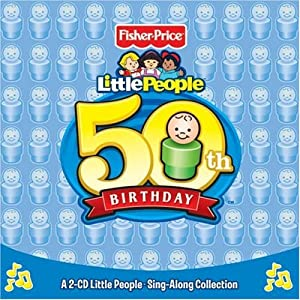 Fisher Price: Little People: 50th Birthday
