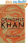 Genghis Khan: The Man Who Conquered t...