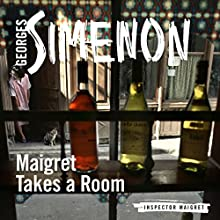 Maigret Takes a Room: Inspector Maigret, Book 37 Audiobook by Georges Simenon Narrated by Gareth Armstrong