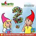 Montis Gartenrätsel im Herbst (Montis Gartenrätsel 3) | Martin Steimann