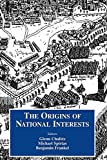 img - for Origins of National Interests (Cass Series on Security Studies) book / textbook / text book