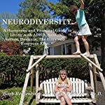 Neurodiversity: A Humorous and Practical Guide to Living with ADHD, Anxiety, Autism, Dyslexia, the Gays, and Everyone Else | Barb Rentenbach,Lois Prislovsky PhD