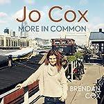 Jo Cox: More in Common | Brendan Cox