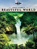 Lonely Planet Lonely Planet's Beautiful World (General Reference)