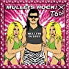 Mullets Rock Too: Mullets in Love