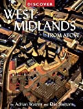 img - for Discover West Midlands from Above (Discovery Guides) book / textbook / text book