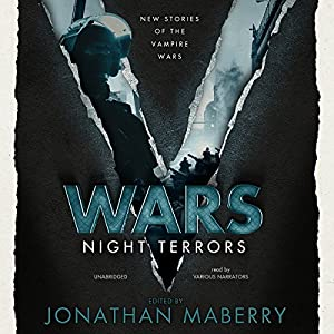 New Stories of the Vampire Wars - John Everson, Jonathan Maberry, James A Moore, Weston Ochse, and Tim Waggoner