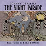 The Night Parade | Johnny DePalma