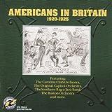 Americans In Britain: 1920-1925