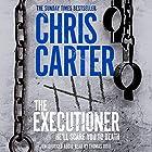 The Executioner Hörbuch von Chris Carter Gesprochen von: Thomas Judd