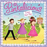 Pinkalicious: Crazy Hair Day