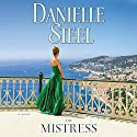 The Mistress Audiobook by Danielle Steel Narrated by Alexander Cendese