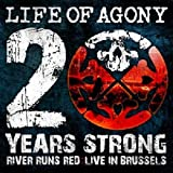 Life Of Agony 20 Years Strong / River Runs Red / Live In Brussels [VINYL]
