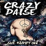 Crazy Daise   Sue Hampton