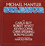 Michael Mantler - Silence - WATT Works - WATT/ 5 NM/NM LP