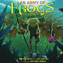 An Army of Frogs (       UNABRIDGED) by Trevor Pryce, Joel Naftali Narrated by Al Dano